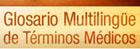 Glosario Multilingue de términos médicos